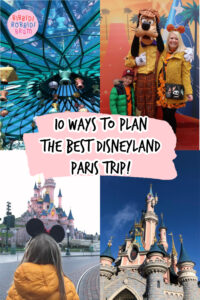 10 Ways To Plan The Best Disneyland Paris Trip